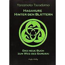 Hagakure. Hinter den Blättern. Hardcover-Ausgabe.