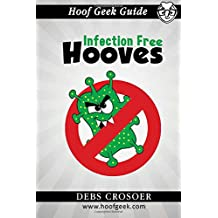 Hoof Geek Guide: Infection Free Hooves