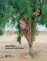 Ron Amir - Quelque part dans le désert de Noam Gal