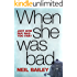 When She Was Bad (Barclay & MacDonald Book 1)