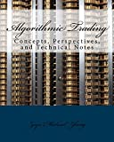 Algorithmic Trading: Concepts, Perspectives, and Technical Notes (English Edition)