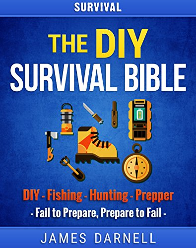 survival-the-diy-survival-bible-diy-fishing-hunting-prepper-survival-guide-camping-outdoors-prepping