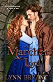A Marcher Lord: a story of the Anglo-Scottish borders (The Borderers Book 1)