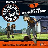Folge 7: Auf zum Champions Cup (Das Original-Hörspiel zur TV-Serie)