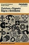 Zeichen und Signets, Bd.1: A Collection of International Examples