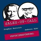 Vertriebsführung: Sales-up-Call