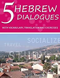 5 Hebrew Dialogues With Vocabulary, Translation And Exercises (English Edition)