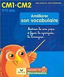 Telecharger Livres Ameliorer son vocabulaire CM1 CM2 Maitriser les sens propre et figure les synonymes les homonymes (PDF,EPUB,MOBI) gratuits en Francaise