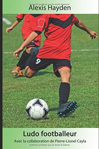 Ludo footballeur par Alexis Hayden