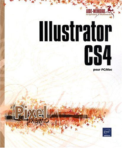 Illustrator CS4 pour PC/Mac