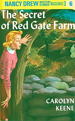 Nancy Drew 06: the Secret of Red Gate Farm (Red Gate Farm)
