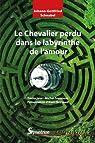 Le Chevalier perdu dans le labyrinthe de l'amour par Reynaud