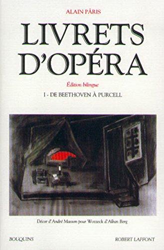 Livrets d'opéra, tome 1 (édition bilingue)