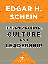 Organizational Culture and Leadership (The Jossey–Bass Business & Management Series)