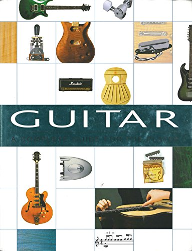 Guitar: A Complete Guide for the Player (Prs Picks)