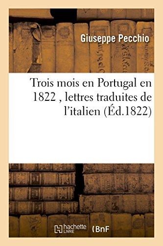 Trois mois en Portugal en 1822, lettres traduites de l'italien