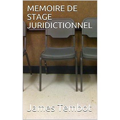 MEMOIRE DE STAGE  JURIDICTIONNEL