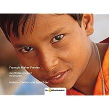Indien - Farben und Gesichter (Reisen)