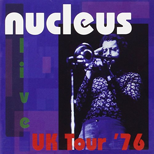 UK Tour '76 - Nucleus - 2017