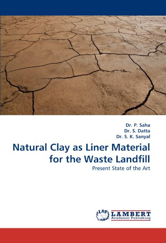 Sk Naturals (Natural Clay as Liner Material for the Waste Landfill: Present State of the Art)