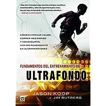 Fundamentos del entrenamiento de Ultrafondo