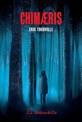 Chimaeris: Un thriller métaphysique - Eric Tourville