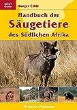 Handbuch der Säugetiere des Südlichen Afrika