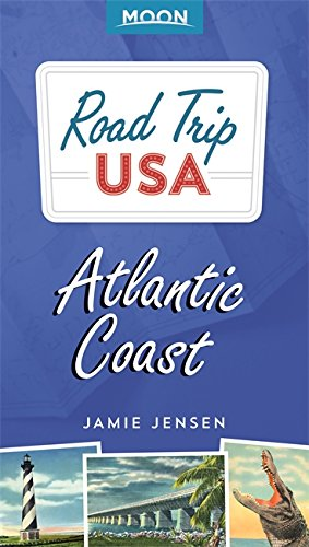 Road Trip USA: Atlantic Coast (Moon Road Trip) por Jamie Jensen
