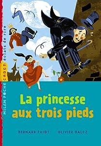 """Afficher """"La princesse aux trois pieds"""""""