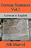 German Sentences Vol.1: English & German (English Edition)
