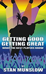 Getting Good, Getting Great: What the Best Players Know (English Edition)