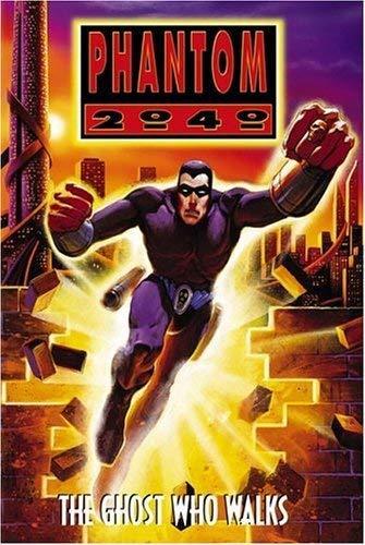 Phantom 2040: The Ghost Who Walks by Alan Oppenheimer