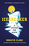 Icebreaker: A Voyage Far North