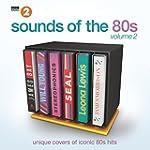 BBC Radio 2's Sounds of the 80s, Vol. 2