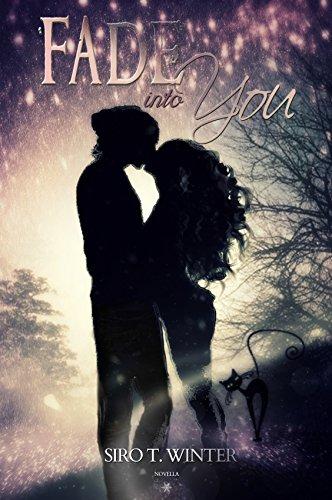 Fade into you di [Winter, Siro T.]