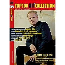 Top 100 Hit Collection 44: 6 Chart-Hits: Summer Wine - Wenn nicht jetzt, wann dann? - Lied 1. Stück vom Himmel - Snow (Hey Oh) - If Everyone Cared - ... Ausgabe mit MIDI-Diskette. (Music Factory)