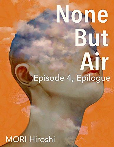 None But Air: Episode 4, Epilogue (English Edition) (Bbb Air)