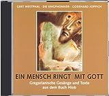 Ein Mensch ringt mit Gott. 2 CDs. Gregorianische Gesänge und Texte aus dem Buch Hiob