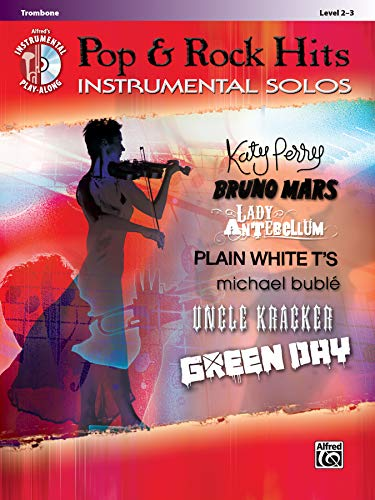 Pop & Rock Hits Instrumental Solos: Trombone, Book & CD (Alfred's Instrumental Play-Along) (Pop Instrumental Solo Series) (Alfred Publishing Company)