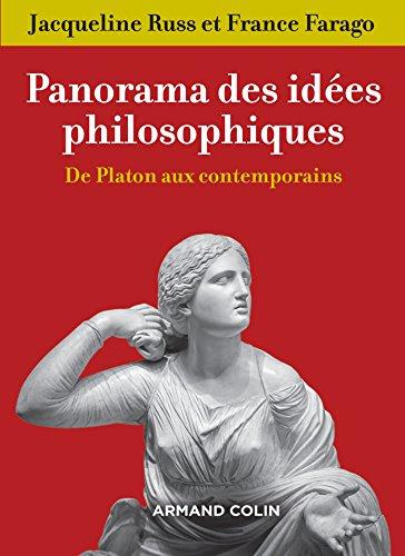 Panorama des idées philosophiques - 3e éd. - De Platon aux contemporains par Jacqueline Russ