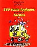 360 tests logiques soi-disant faciles...