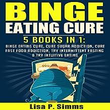 Binge Eating Cure: 5-in-1 Bundle