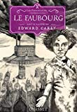 Le faubourg: Les Ferrailleurs,T2