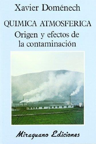 Química Atmosférica. Origen y Efectos de la Contaminación (Ecología)