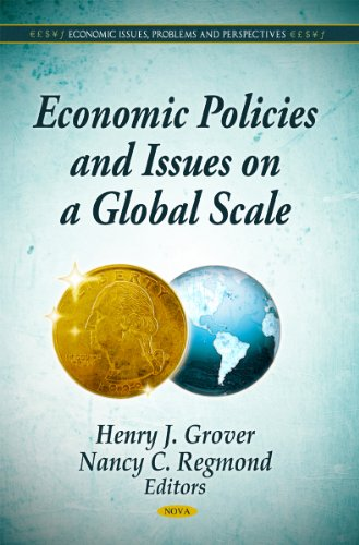 Economic Policies & Issues on a Global Scale (Economic Issues, Problems and Perspectives)
