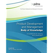 Product Development and Management Body of Knowledge: A Guidebook for Training and Certification