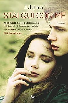 Stai qui con me: La serie di Ti aspettavo von [Lynn, J., Armentrout, Jennifer L.]