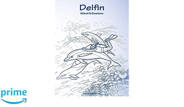 Delfin-Malbuch für Erwachsene 1: Amazon.de: Nick Snels: Bücher