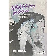 Graffiti Moon (Em Portuguese do Brasil)