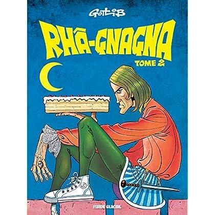 Rhâ-Gnagna - Tome 02